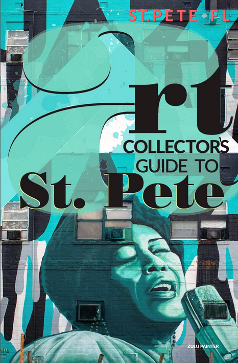 St. Pete Art Collectors Guide